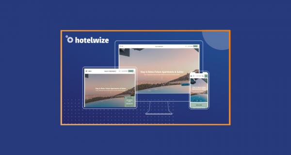 Οι Διαχειριστές Καταλυμάτων έχουν πλέον μια ολοκληρωμένη λύση από τη Hotelwize για το website τους!